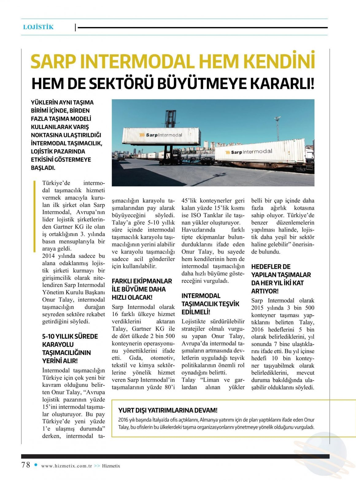 SARP INTERMODAL HEM KENDİNİ HEM DE SEKTÖRÜ BÜYÜTMEYE KARARLI! // HİZMETİX DERGİSİ