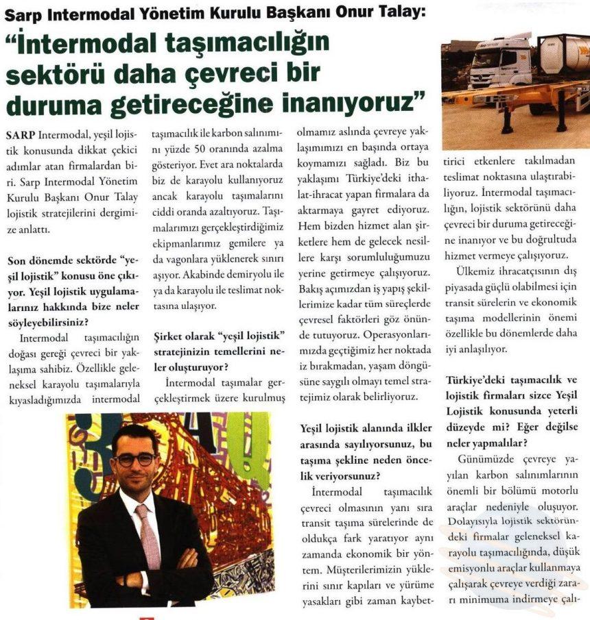 INTERMODAL TAŞIMACILIĞIN SEKTÖRÜ DAHA ÇEVRECİ BİR DURUMA GETİRECEĞİNE İNANIYORUZ // Kargo Haber Dergisi
